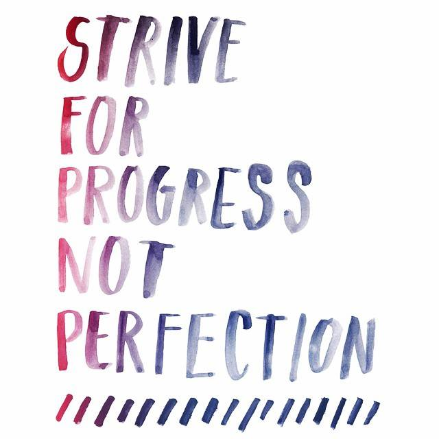 Strive for Progress, Progress, Perfection, Monday Motivation, Blog A Book Etc, Fay